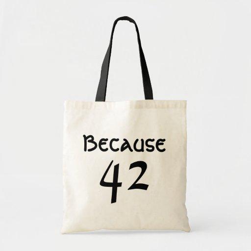 Because 42 budget tote bag