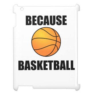 Because Basketball iPad Case