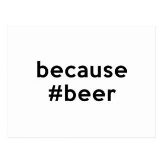 Because Beer Postcard
