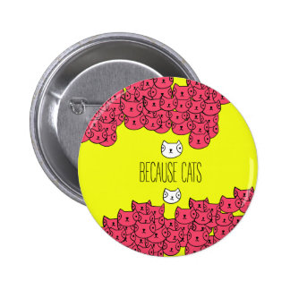 Because cats - cat gang 2 inch round button