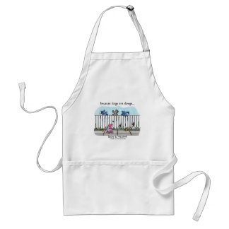 Because Dogs are Dawgs Adult Apron