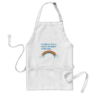 Because every day is Straight Pride day distressed Adult Apron
