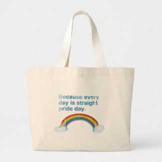 Because every day is Straight Pride day distressed Canvas Bag