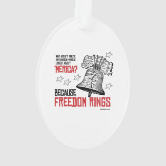 Because Freedom Rings