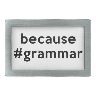 Because Grammar Belt Buckle