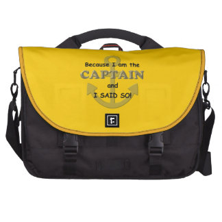 Because I am the Captain and I said so Commuter Bag