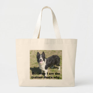 Because I am the trainer that s why Tote Bag