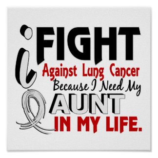Because I Need My Aunt Lung Cancer Poster