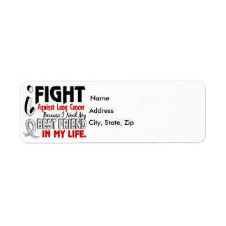 Because I Need My Best Friend Lung Cancer Return Address Label