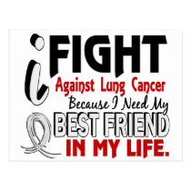 Because I Need My Best Friend Lung Cancer Postcard