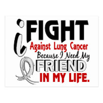Because I Need My Friend Lung Cancer Postcard
