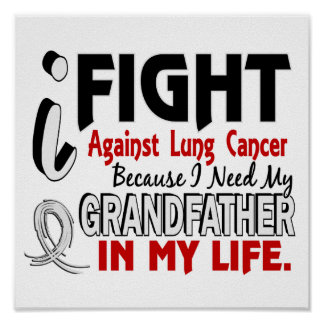 Because I Need My Grandfather Lung Cancer Poster