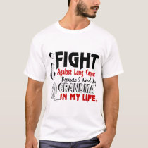 Because I Need My Grandma Lung Cancer T-Shirt