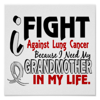 Because I Need My Grandmother Lung Cancer Posters