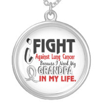 Because I Need My Grandpa Lung Cancer Silver Plated Necklace