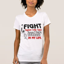 Because I Need My Husband Lung Cancer T-Shirt