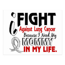 Because I Need My Mommy Lung Cancer Postcard