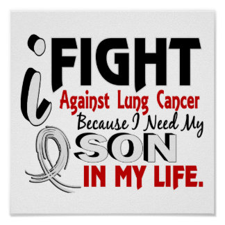 Because I Need My Son Lung Cancer Poster