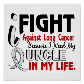 Because I Need My Uncle Lung Cancer Print