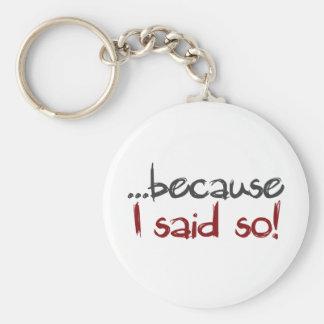because i said so basic round button keychain