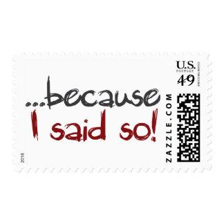 because i said so stamp