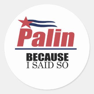 Because I said so Sticker