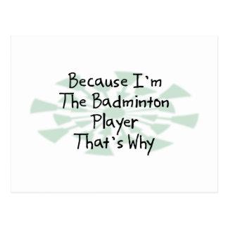 Because I'm the Badminton Player Postcard