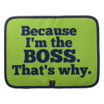 Because I'm the boss, that's why. Organizers