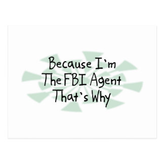Because I'm the FBI Agent Postcard