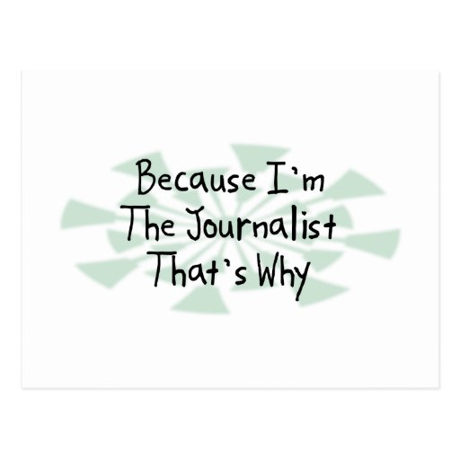 Because I'm the Journalist Postcard