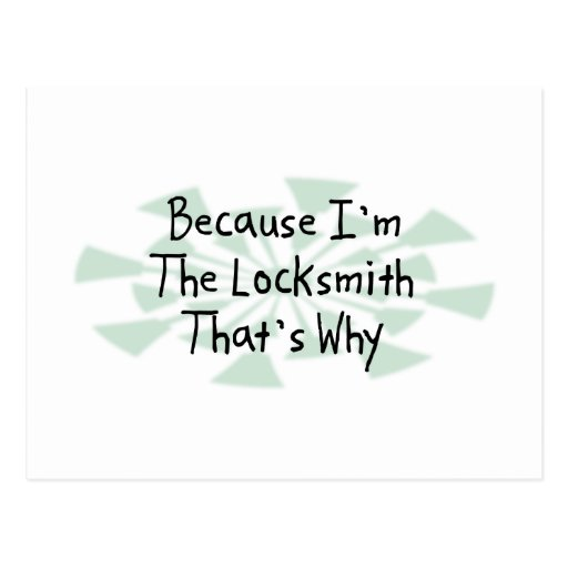Because I'm the Locksmith Post Cards