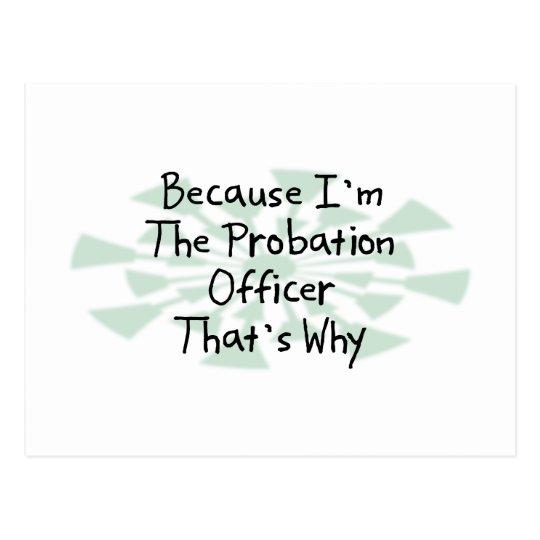 Because I'm the Probation Officer Postcard