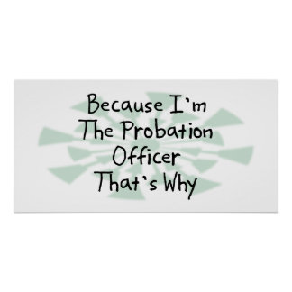 Because I'm the Probation Officer Poster