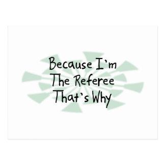Because I'm the Referee Postcard