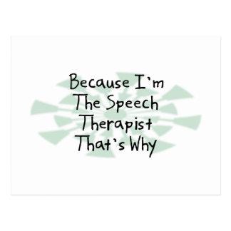 Because I'm the Speech Therapist Postcard