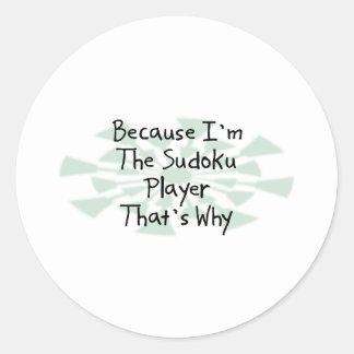 Because I'm the Sudoku Player Classic Round Sticker