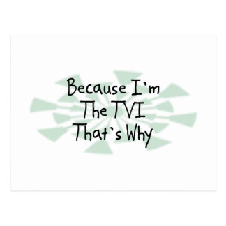 Because I'm the TVI Postcard
