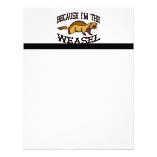 Because I'm The Weasel Letterhead