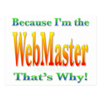 Because I'm the Webmaster Postcard