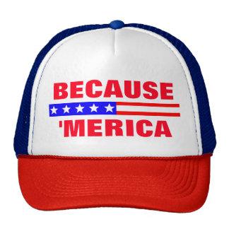 Because Merica Patriotic Trucker Hat