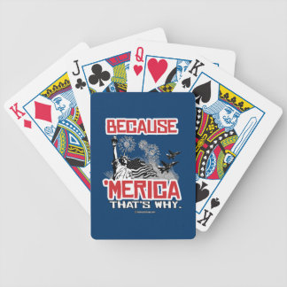 Because 'Merica That's Why Bicycle Playing Cards