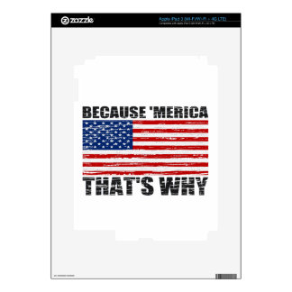 BECAUSE 'MERICA THAT'S WHY iPad 3 DECALS