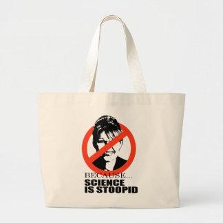 Because science is stupid jumbo tote bag