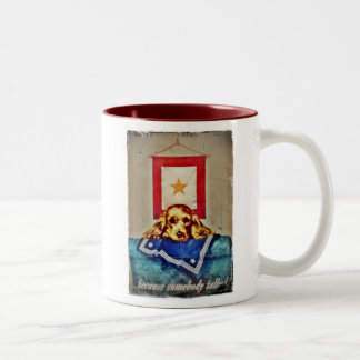 Because Somebody Talked a Sad Pup WWII Two-Tone Coffee Mug