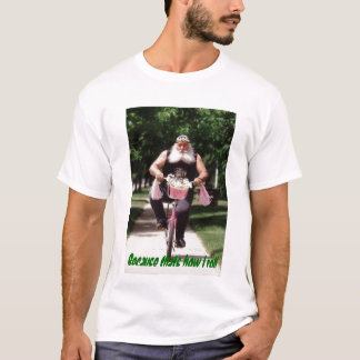 Because thats how i roll T-Shirt