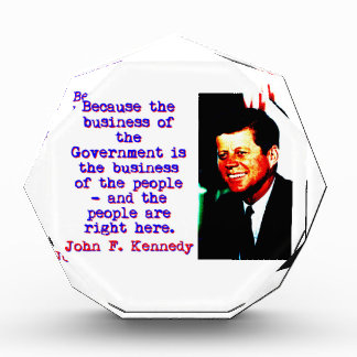 Because The Business - John Kennedy Award