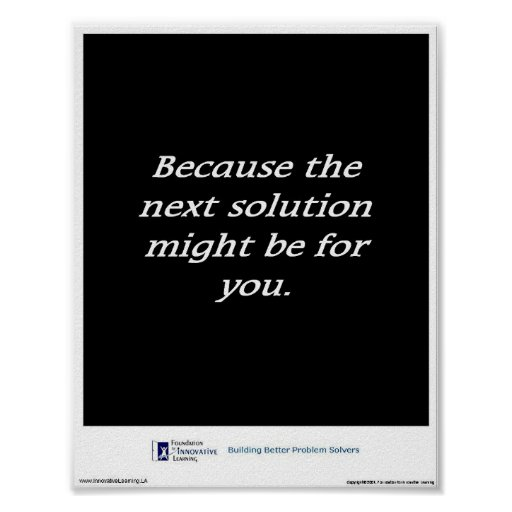 Because the next solution might be for you. poster