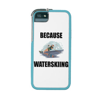 Because Waterskiing iPhone 5/5S Covers