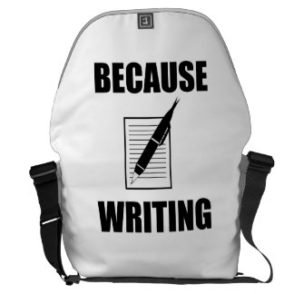 Because Writing Courier Bag