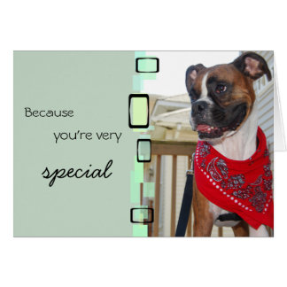 Because You Are Very Special Card